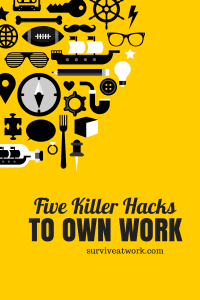 Own Work with Killer Hacks